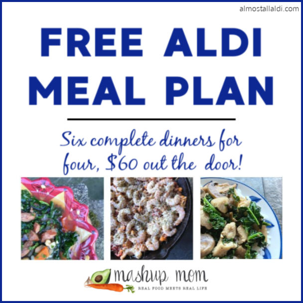 Free ALDI Meal Plan week of 4/7/19