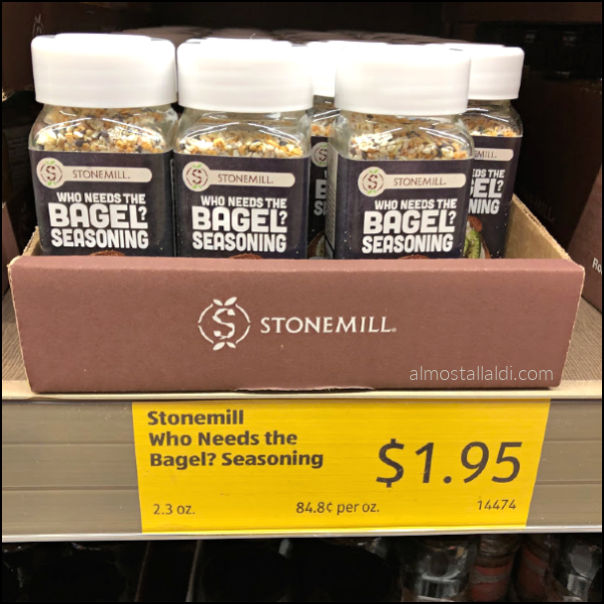 stonemill who needs the bagel seasoning at ALDI