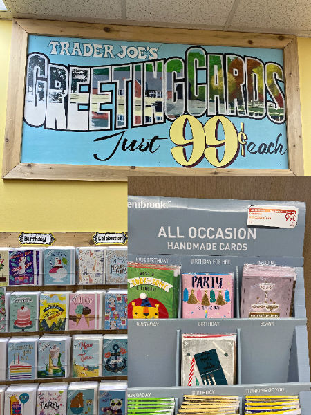 99 cent cards at ALDI and Trader Joe's