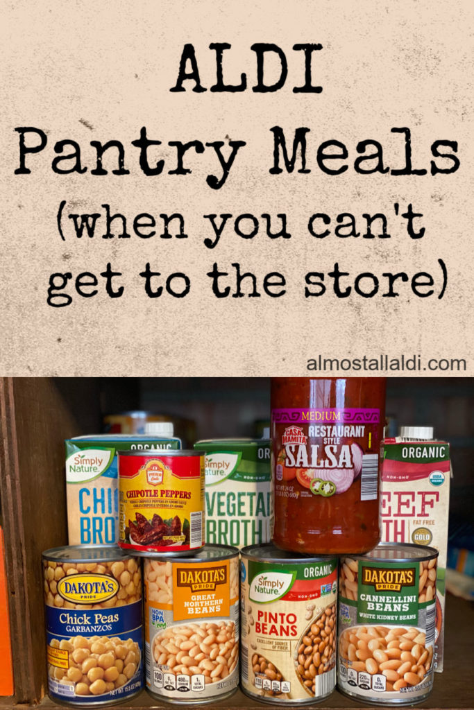 ALDI pantry meals: How a well-stocked ALDI pantry can help get you through difficult times. When you won't be able to get to the store for a while, what should you stock up on, and what can you make?