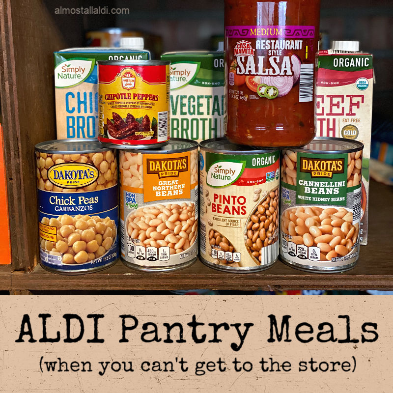 ALDI Pantry Meals (when you can't get to the store)