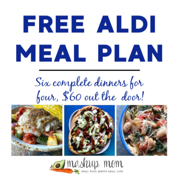Mashup Mom ALDI Meal Plan week of 4/26/20