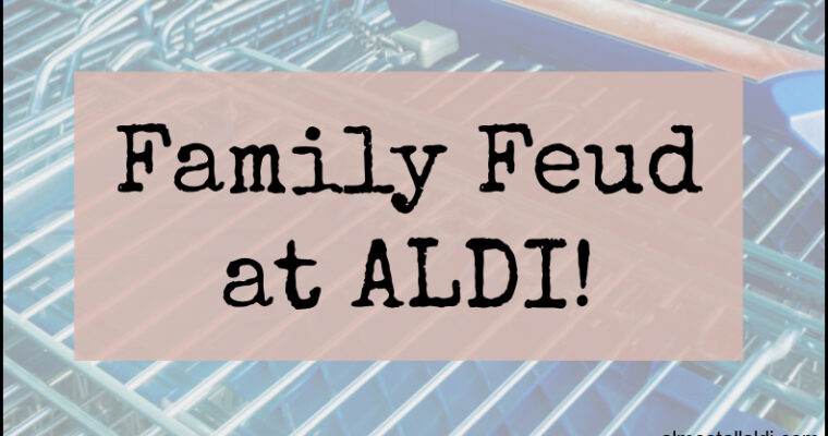 ALL-DI news that's fit to print — The ALDI Family Feud escalated!