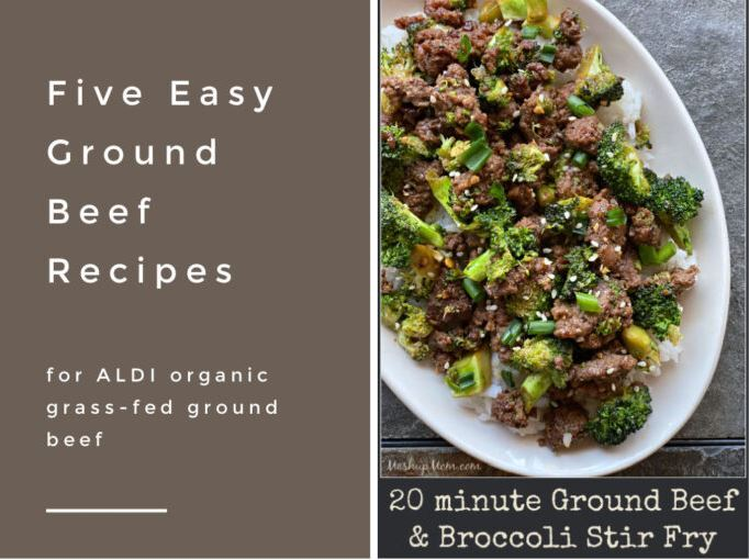 Favorite recipes using ALDI organic grass-fed ground beef
